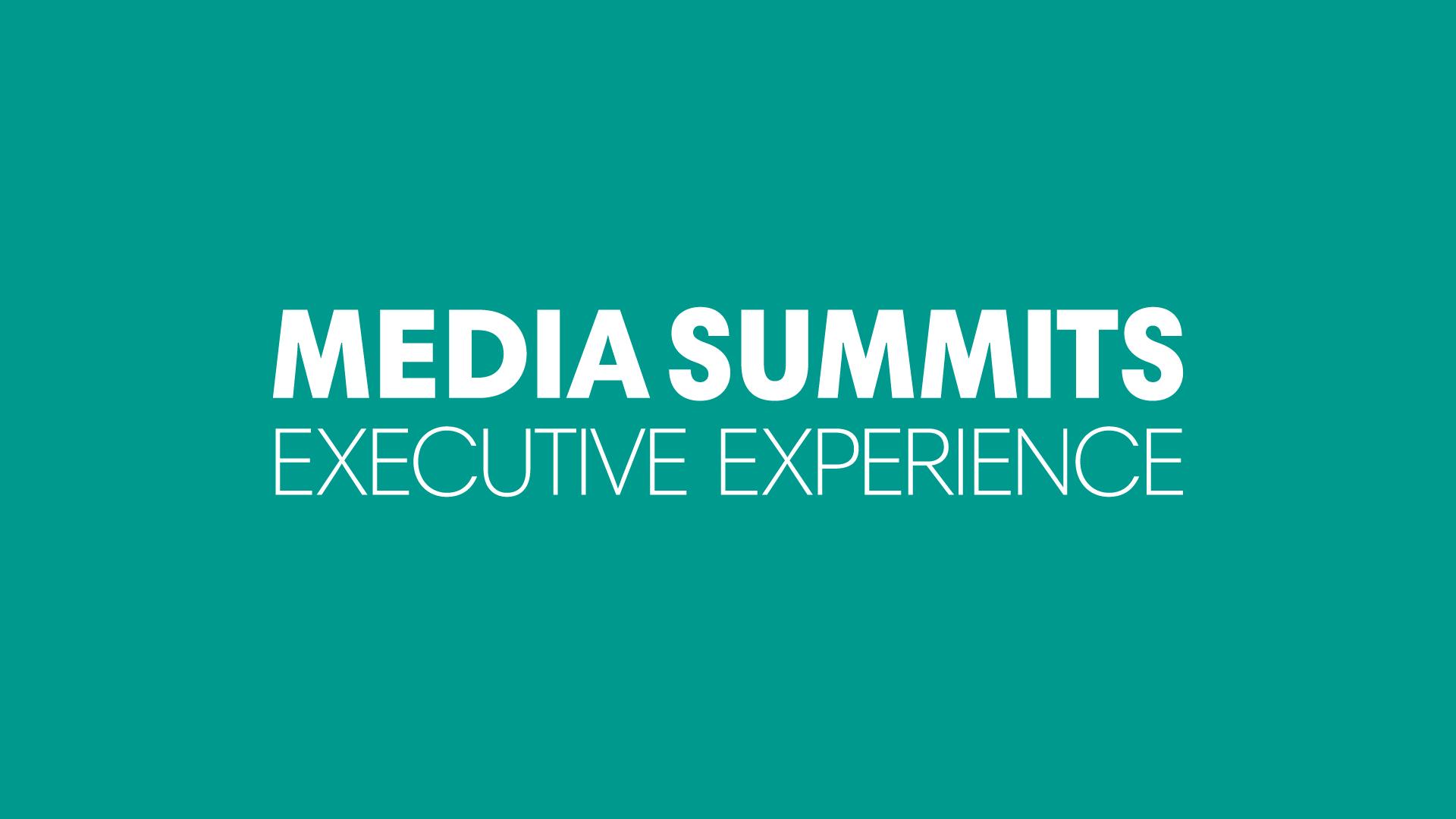 Media Summits